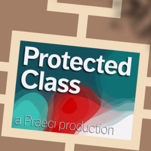 "Logo for ""Protected Class"" podcast series"